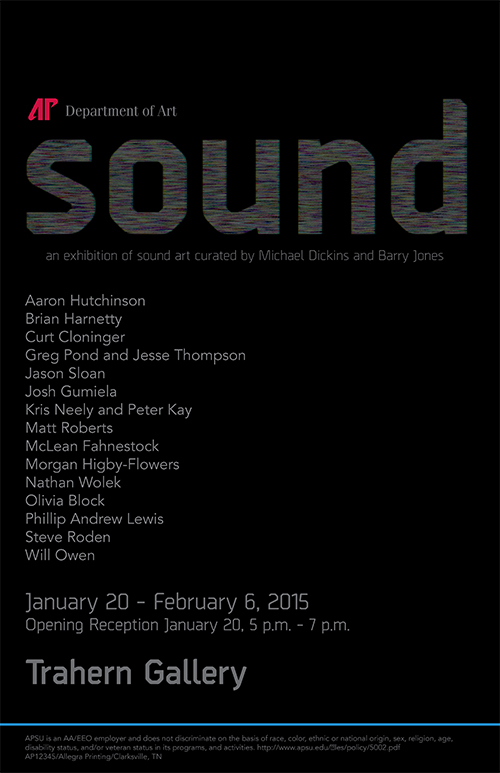 Sound exhibit @ APSU - 20 Jan to 6 Feb.